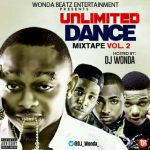 MIXTAPE: Dj Wonda – (UNLIMITED DANCE MIXTAPE)