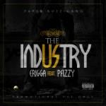 Erigga – The Industry ft P.Fizzy