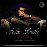 Felix Duke – Cynthia ft. Patoranking