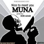 Muna – Nice To Meet You