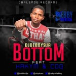 DJ Debby ft. Hakym & CDQ – Bottom