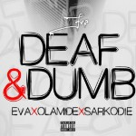 Eva Ft. Olamide x Sarkodie – Deaf And Dumb