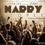 Klever Jay ft Terry G – Happy People