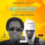 Sir Victor Uwaifo ft. Ice Prince – Kirikisi