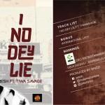 Presh ft. Tiwa Savage – I No Dey Lie  (Prod by Shizzi)