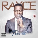 Rayce – Tete La