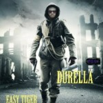 Durella – Easy Tiger