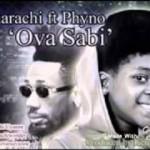 Amarachi Ft. Phyno – Ova Sabi