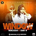 Monica Ogah ft. Banky W – Window (Remix)