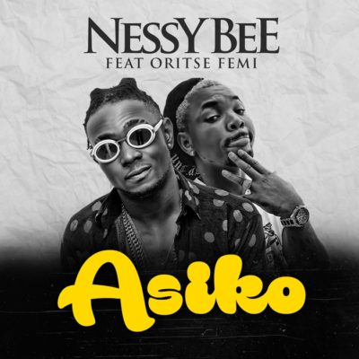 VIDEO: Nessy Bee & Oritse Femi – Asiko