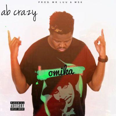 AB Crazy – Omika