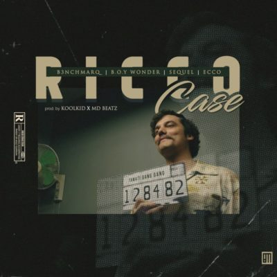 B3nchMarQ ft. Boy Wonder, SeQuel, Ecco – Ricco Case
