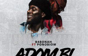 B4Bonah ft. Yaa Pono – Adom Bi (Nuff Blessings)