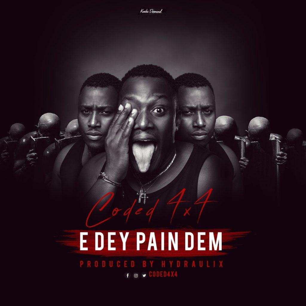Coded4x4 – Edey Pain Dem (Prod. By Hydraulix)