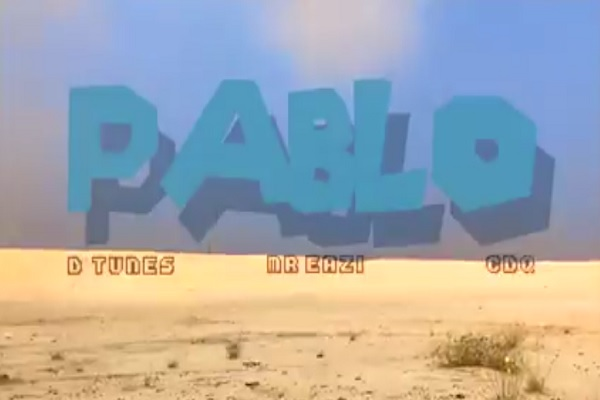 VIDEO: D'Tunes ft. Mr Eazi & CDQ – Pablo