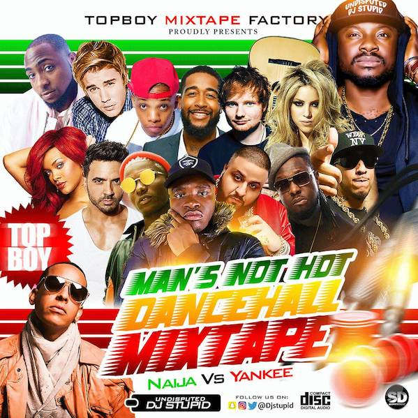 DJ Stupid - Man's Not Hot Dancehall Mix