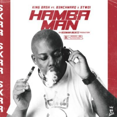 King Bash ft. B3nchMarQ & 3TWO1 – Hamba Man