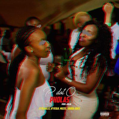 PdotO ft. Blaklez, N'veigh, Muzee & Sbuda Juice – Pholas