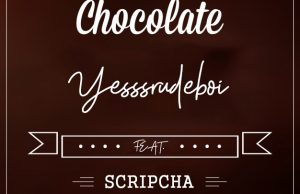 Yesssrudeboi ft. Scripcha – Chocolate