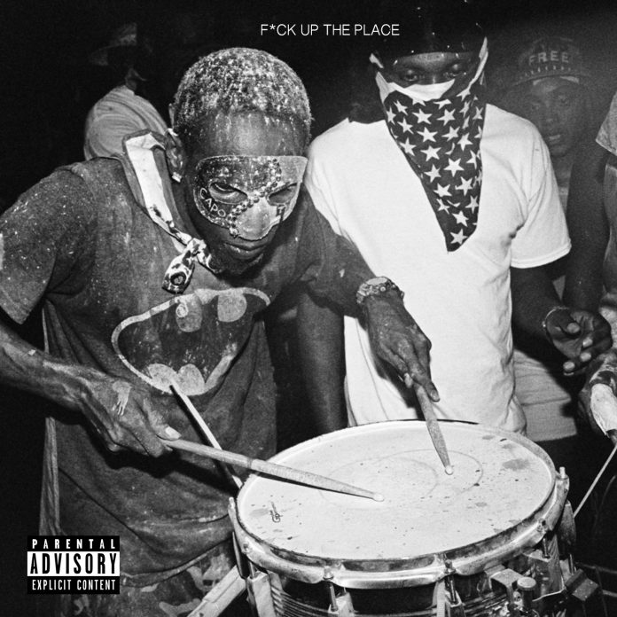 Young Paris – Fuck Up The Place