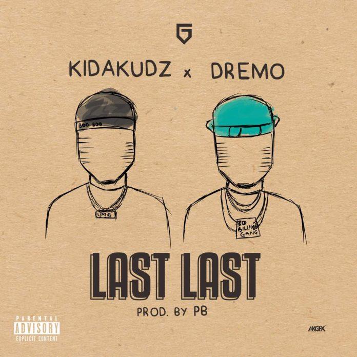 Kida Kudz ft. Dremo – Last Last