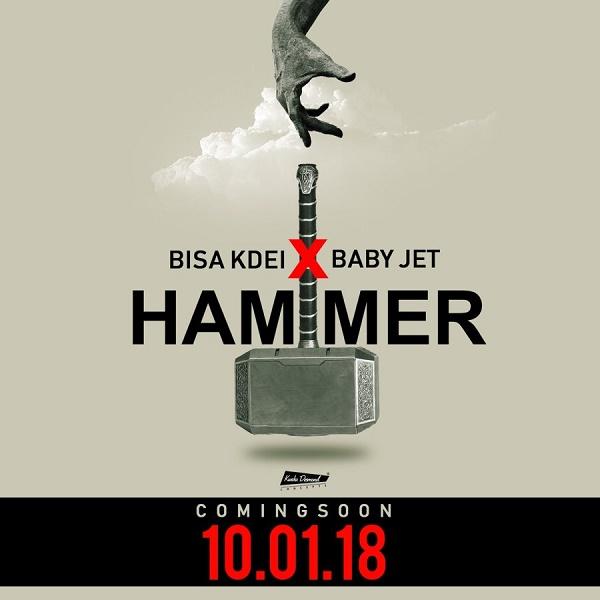 Bisa Kdei ft. Baby Jet – Hammer (Prod. Guilty Beatz)