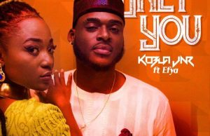 AUDIO+VIDEO: Kobla Jnr ft. Efya – Only You