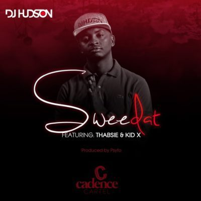 DJ Hudson ft. KiD X & Thabsie – Sweedat