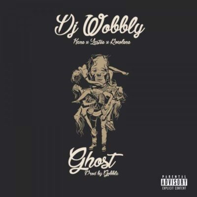 DJ Wobbly ft. Rowlene, Lastee & Kane - Ghost