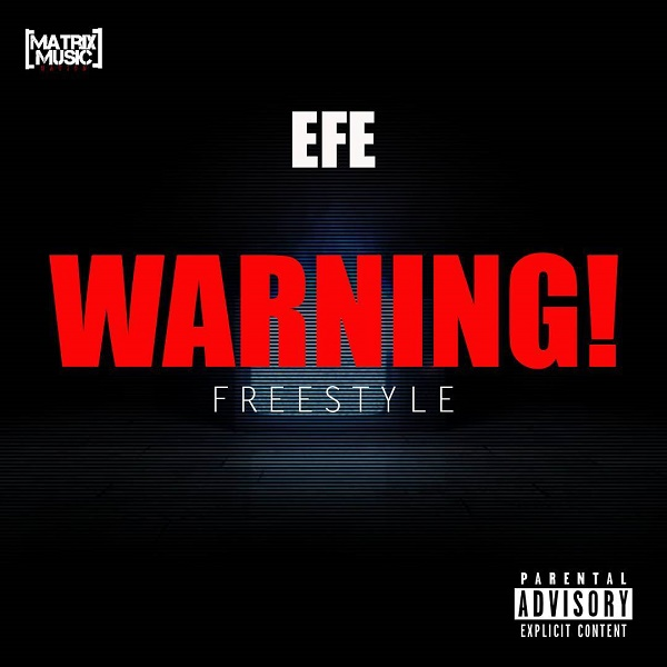 Efe – Warning (Freestyle)