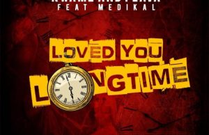 Kwamz & Flava ft. Medikal – Love You Long Time