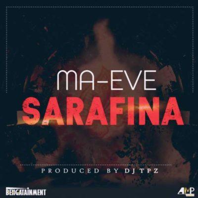 Ma Eve – Sarafina