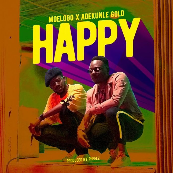 Moelogo ft. Adekunle Gold – Happy (Prod. By Pheelz)