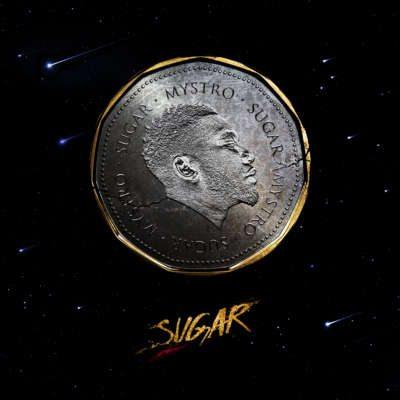"Mystro Releases Debut Album ""SUGAR""    ORDER HERE"