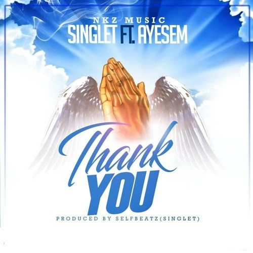 Singlet ft. Ayesem – Thank You(Prod. By Singlet)