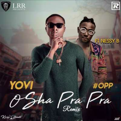 Yovi ft. Nessy Bee – Osha Pra Pra (Remix)