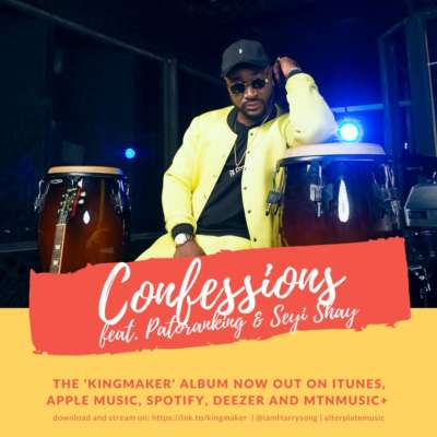 Harrysong ft. Seyi Shay & Patoranking – Confessions