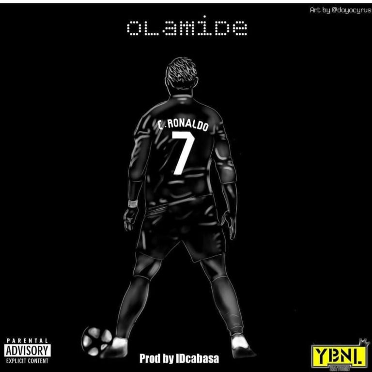 LYRICS: Olamide – C.Ronaldo