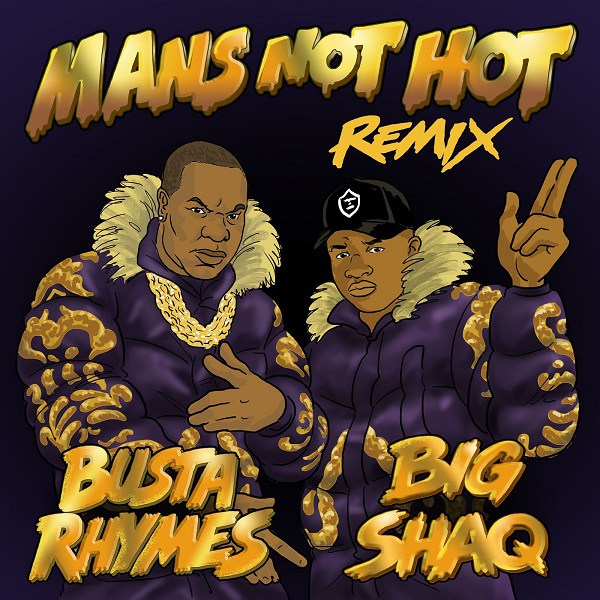 Big Shaq ft. Busta Rhymes - Man's Not Hot (Remix)