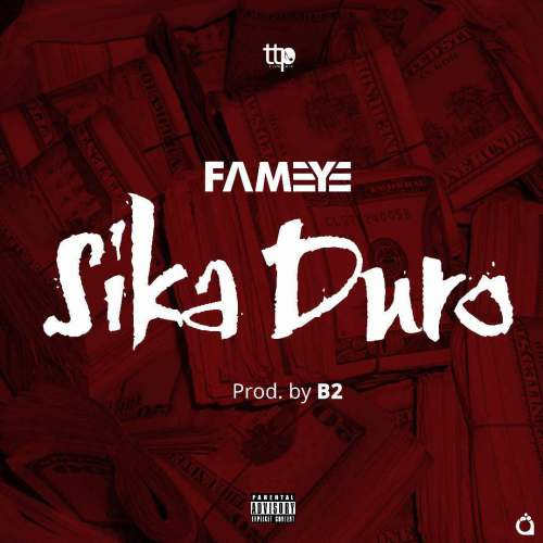 Fameye – Sika Duro (Prod. by B2)