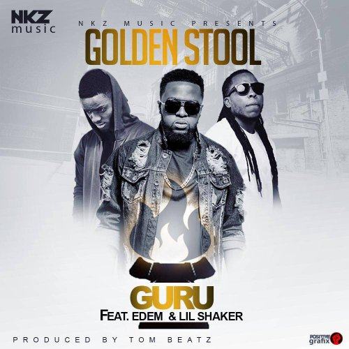 Guru ft. Edem & Lil Shaker – Golden Stool (Prod by Tombeatz)