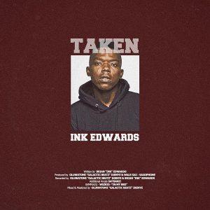 INK Edwards – Taken