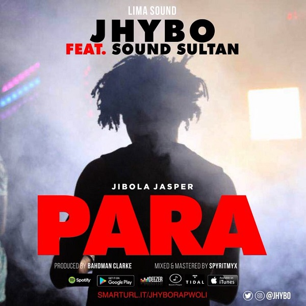Jhybo ft. Sound Sultan – Para