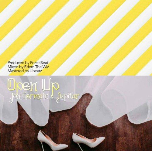 Jon Germain ft. Jupitar – Open Up (Prod. by Force Beat)