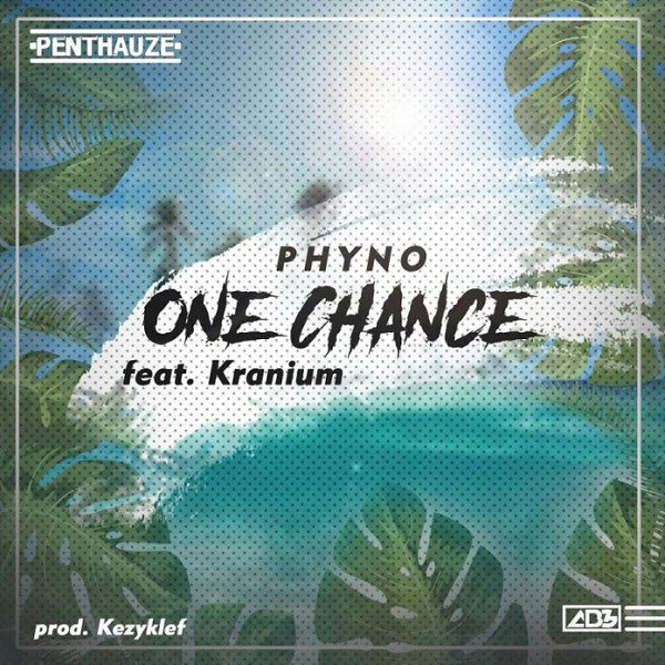 Phyno ft. Kranium – One Chance