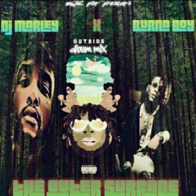 DJ Marley – The Outer Surface Mix