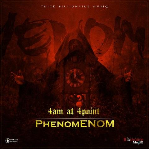 Phenom - 4 AM at 4 Points