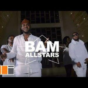 BAM Allstars ft. D-Black, Dahlin Gage, S3fa, Kobla Jnr, Wisa, Nina, Freda & Osayo – Korkorkor (Official Video)