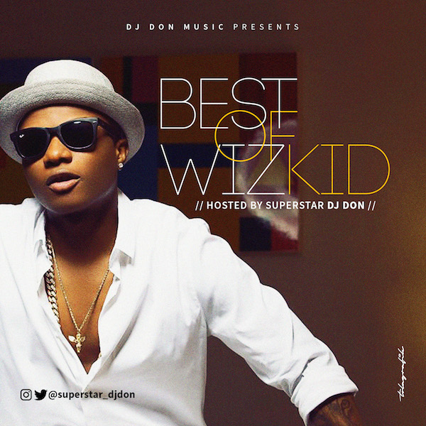 Dj Don - Wizkid Mix