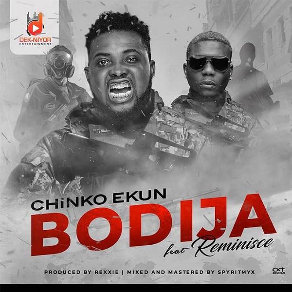 Chinko Ekun ft. Reminisce – Bodija
